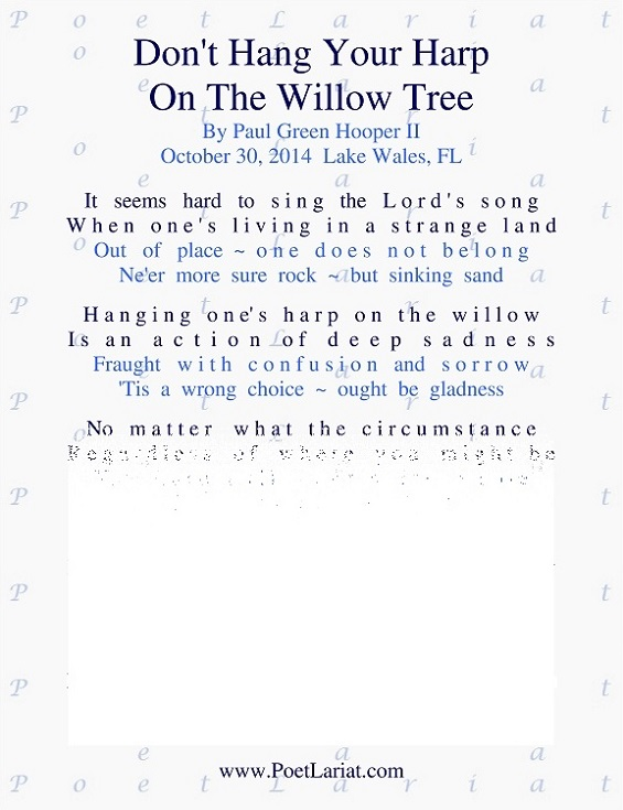 Dont Hang Your Harp On The Willow Tree