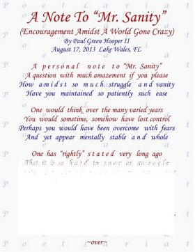 """A Note To """"Mr. Sanity"""" ~ (Encouragement Amidst A World Gone Crazy)"""