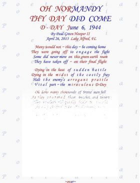 Oh Normandy, Thy Day Did Come, D-Day June 6, 1944, (Small Print)